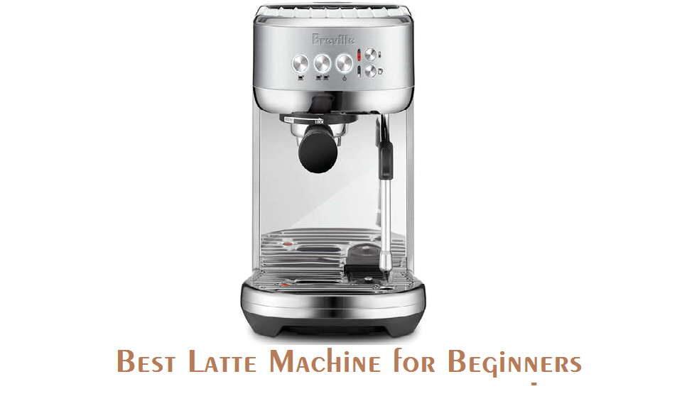 Best latte machine for beginners