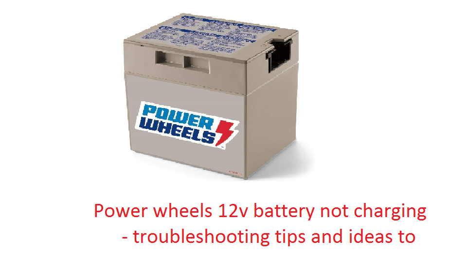 power wheels 12v battery not charging