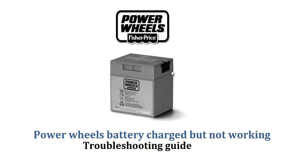 power wheels battery charged but not working