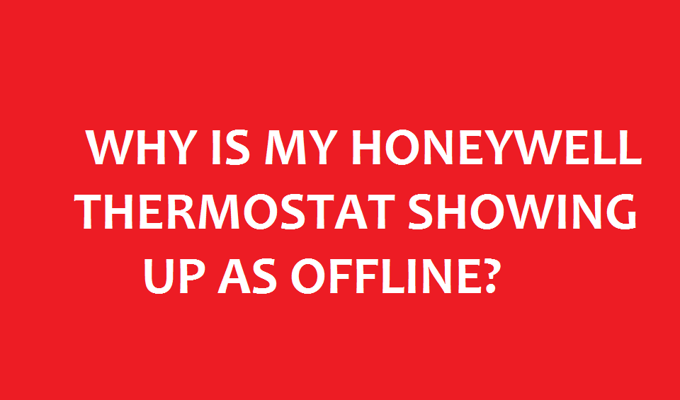 Honeywell wifi thermostat connection problems