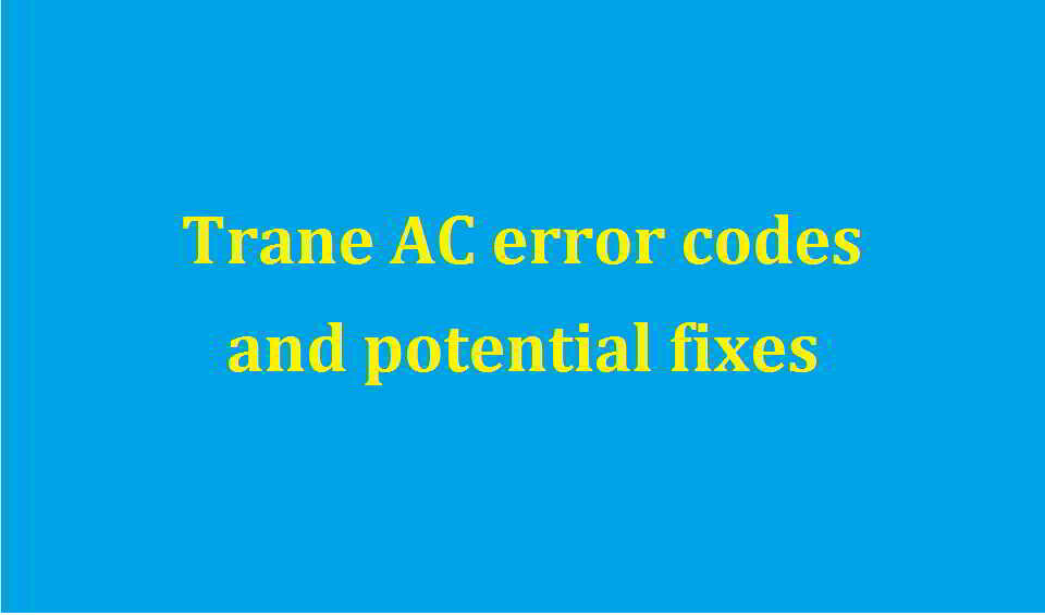 Trane ac error codes
