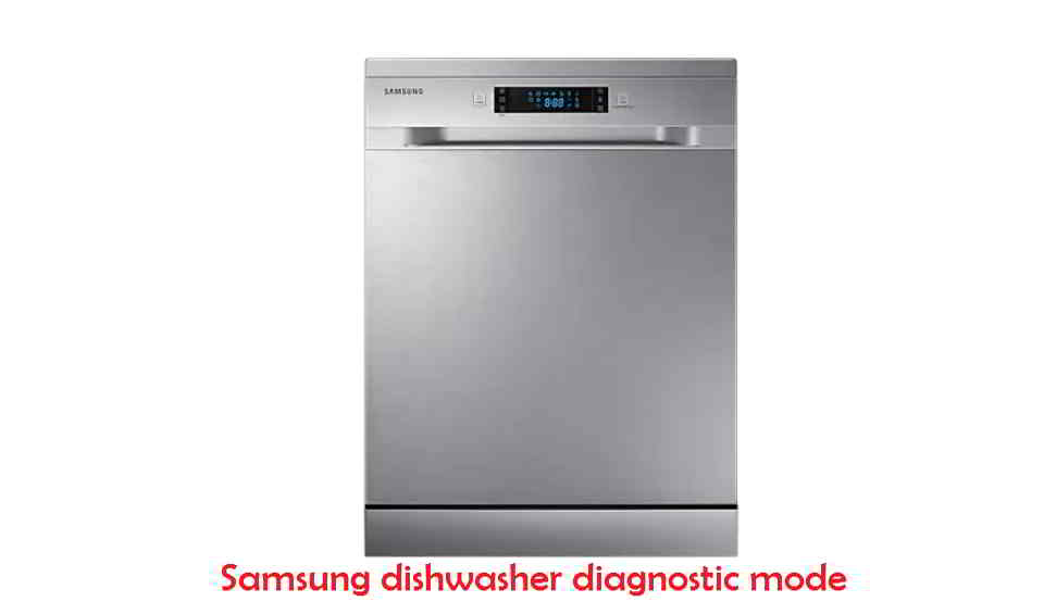 Samsung dishwasher diagnostic mode