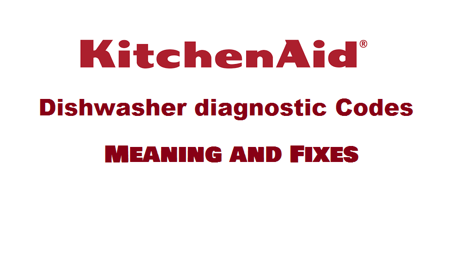Kitchenaid dishwasher diagnostic codes
