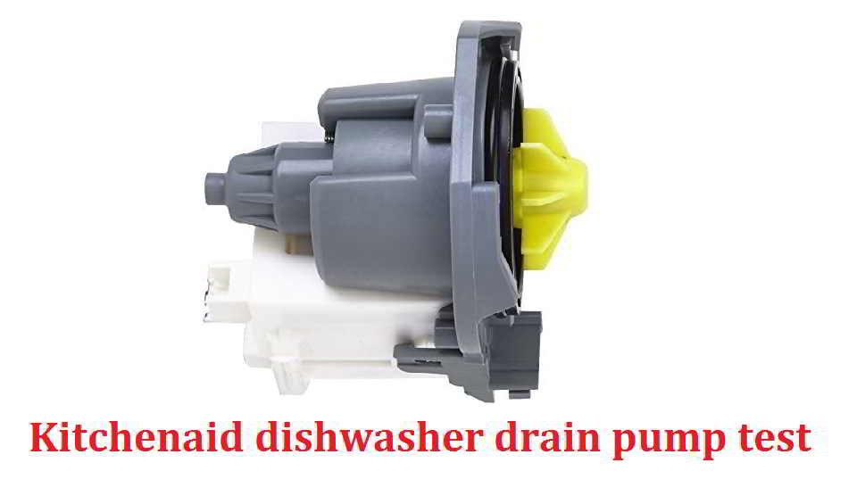 Kitchenaid dishwasher drain pump test