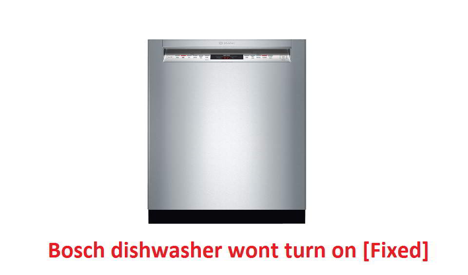 Bosch dishwasher wont turn on
